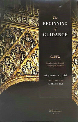 SPECIAL OFFER: The Beginning of Guidance by Imam Al-Ghazali (Paperback)