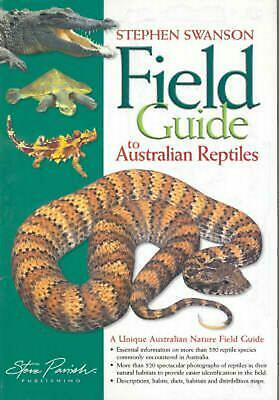 Field Guide to Australian Reptiles by Stephen Swanson Paperback Book Free Shippi