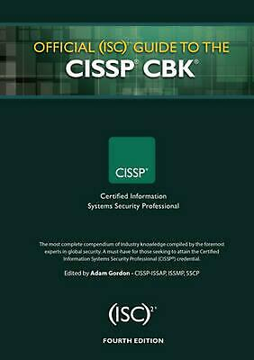 Official (Isc)2 Guide to the CISSP Cbk, Fourth Edition by Adam Gordon (English)