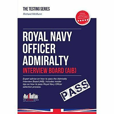 Royal Navy Officer Admiralty Interview Board Workbook How to Pass. 9781907558252
