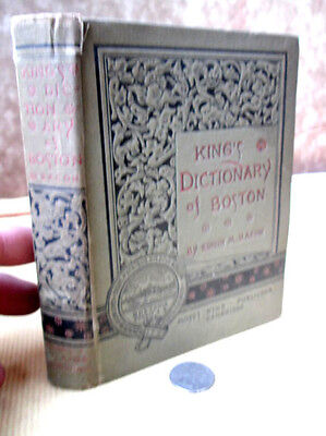 KING'S DICTIONARY Of BOSTON,1883,Edwin M. Bacon,1st Edition