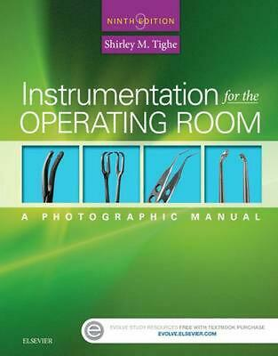 Instrumentation for the Operating Room: A Photographic Manual by Shirley M. Tigh