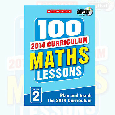Year 2 100 Maths Lessons Plan and Teach the 2014 Curriculum Book Study Guide New