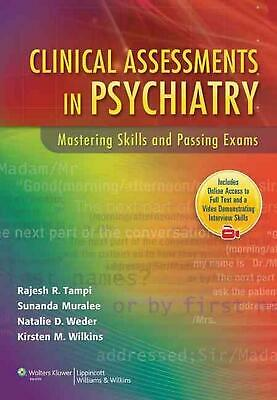 Clinical Assessments in Psychiatry: Mastering Skills and Passing Exams by Rajesh