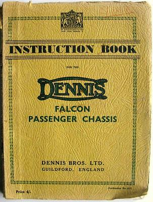 DENNIS Falcon Passenger Chassis - Commercial Owners Handbook -1939 - Pub no. 81C