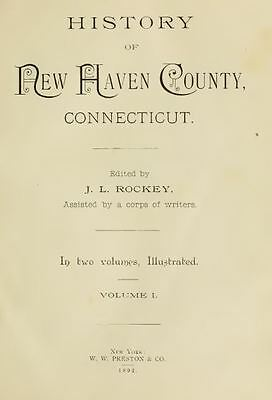 1892 NEW HAVEN Connecticut CT, History and Genealogy Ancestry Family DVD CD V96