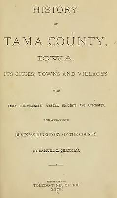 1879 TAMA County Iowa IA, History and Genealogy Ancestry Family Tree DVD B38