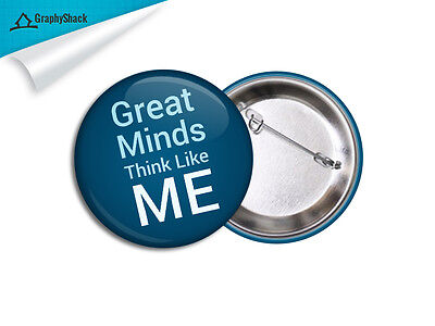 Great Minds Think Like Me Pinback Badge BIG 2.2in 56mm Button Pins Funny Badge