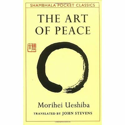 The Art of Peace Ueshiba, Stevens Shambhala Publications Inc PB / 9780877738510