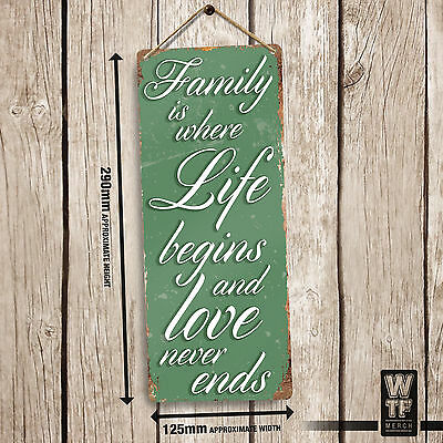 Family is where life begins- Printed Metal Wall Plaque Sign Vintage shabby chic
