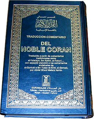 SPANISH: DEL NOBLE CORAN (The Noble Quran with Spanish Translation)