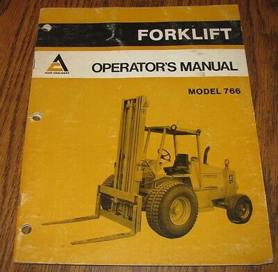 Allis Chalmers 766 Forklift Operators Owners Manual ac1981 Hanley Impement WI