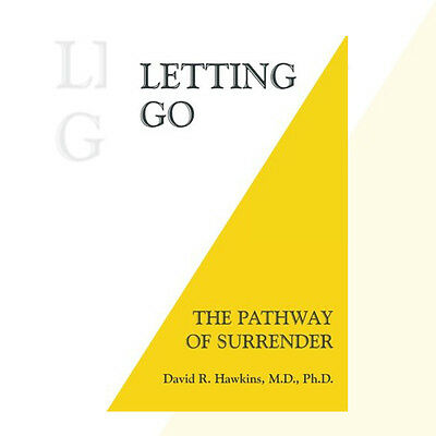 Letting Go: The Pathway of Surrender by David R. Hawkins 9781401945015 NEW