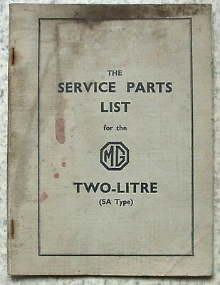 MG 2 LITRE (SA TYPE) Car Service Parts List Catalogue Sept 1946 2nd REVISED Ed