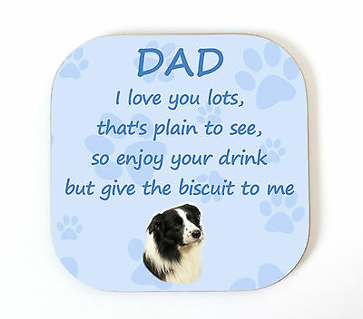 Border Collie 'I Love You Dad' Coaster Fun Poem Novelty Gift FROM THE DOG