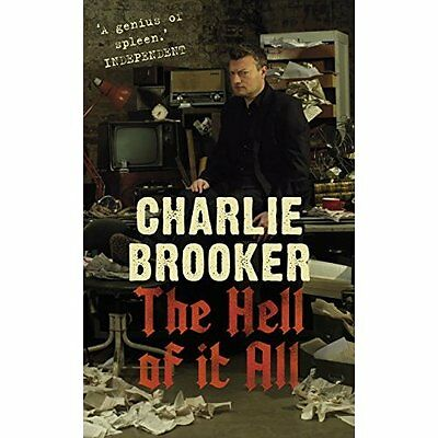 The Hell of it All Charlie Brooker Humour Faber HB 9780571229574