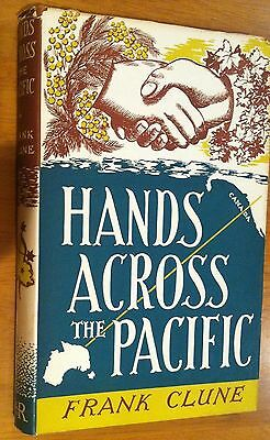 Hands Across the Pacific - Frank Clune 1951 1st edition