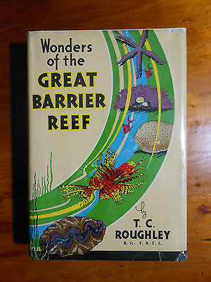 ROUGHLEY, T.C. Wonders of the Great Barrier Reef. 1936 first edition.