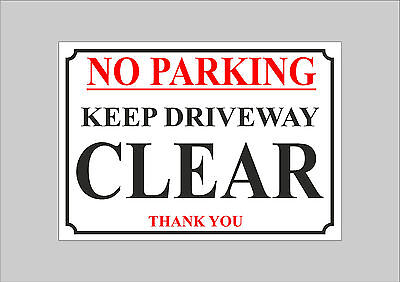 No Parking Keep Driveway Clear Thank You Access Sign 2 Designs And 4 Sizes