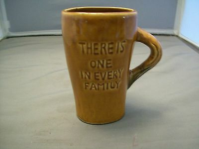 There's One In Every Family Horses Ass Coffee Cup