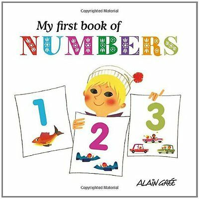 My First Book of Numbers Alain Gree Button Books Board 9781908985002