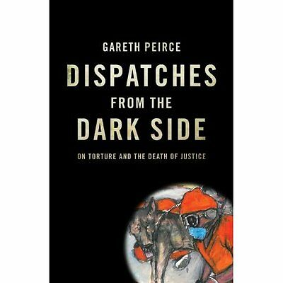 Dispatches from Dark Side 2e Peirce Verso Books Paperback / softb. 9781844677597