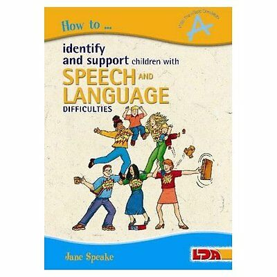 How to Identify Support Children with Speech Language Difficulties 9781855033610