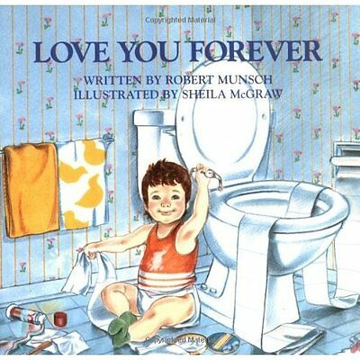 Love You Forever Munsch, McGraw Firefly Books Ltd PB / 9780920668375