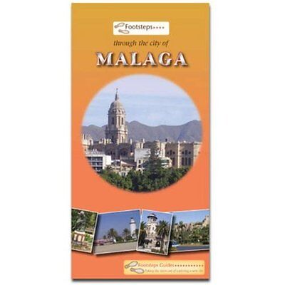 Footsteps Through the City of Malaga Guide Guides PB / 9780956101402
