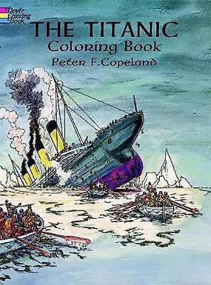 The Titanic Coloring Book by Peter F. Copeland (English) Paperback Book Free Shi