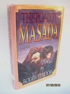 The Road to Masada a Novel by Roger Elwood
