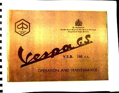 Vespa  G.S. VSB 160 c.c. Operation and Maintenance Manual 48 Illustrated Pages