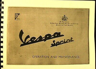 1966 Vespa -Sprint Piaggio Operation and Maintenance Manual 44 Illustrated Pages
