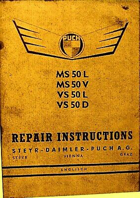 Puch Repair Instructions Manual  MS 50L/MS50B/VS50L/VS 50D 67 Illustrated Pgs.