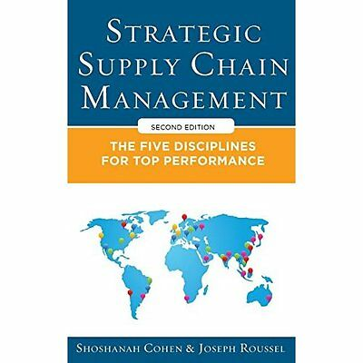 Strategic Supply Chain Management Five Core Disciplines for Top P. 9780071813082