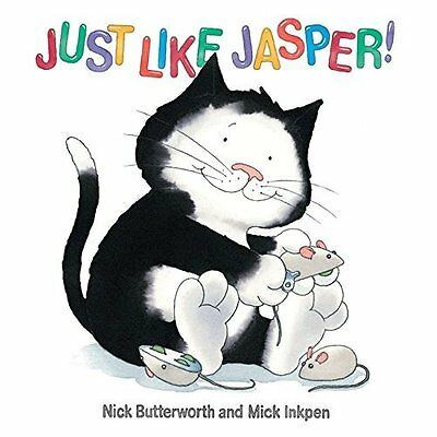 Just Like Jasper Butterworth Inkpen Hodder Children's Books Paper. 9780340945100