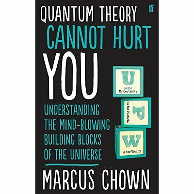 Quantum Theory Cannot Hurt You Chown Faber Non-Fiction Paperback . 9780571315024