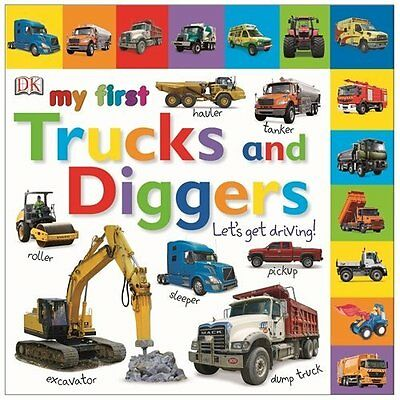 My First Trucks Diggers Let's Get Driving DK Children Board book 9781409345961