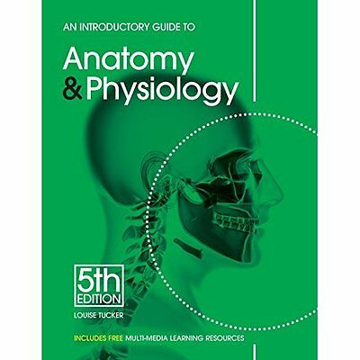 An Introductory Guide to Anatomy Physiology 5e Tucker EMS Paperba. 9781903348345