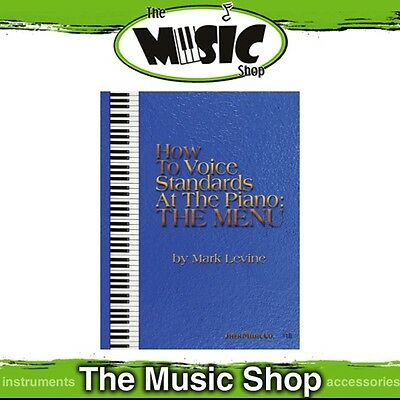 New How to Voice Standards at the Piano: the Menu Music Tuition Book for Piano