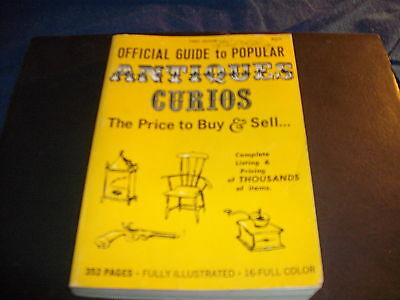 Official Guide to Popular ANTIQUES CURIOS The Price to Buy & Sell 1st Ed. 1968*