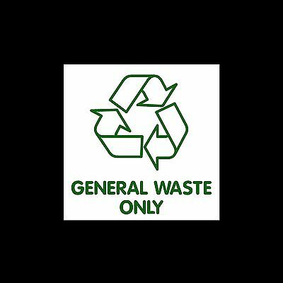 General Waste Only - External Sticker / Sign - Environment, Recycle, Reuse