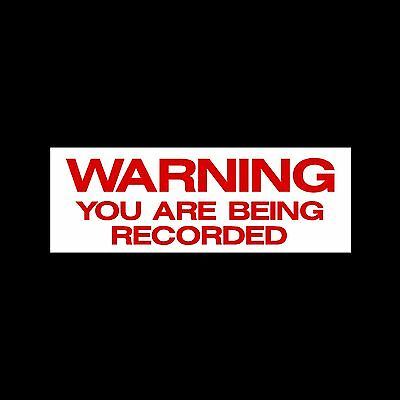 Warning you are being recorded - External Sticker / Sign - CCTV, Safety, Car