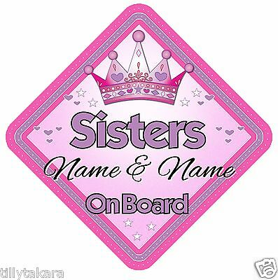 Personalised Sisters Car Sign - Girl Child Kids Baby On Board