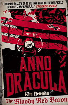Anno Dracula - The Bloody Red Baron, Kim Newman, New