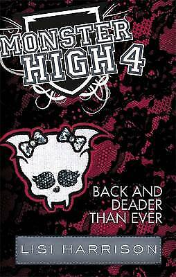 Back and Deader Than Ever: Monster High, Lisi Harrison, New