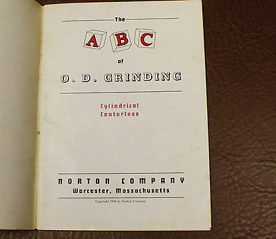 Machine Shop Book on O. D. Grinding Cylindrical Centerless Norton Co Manual 1942