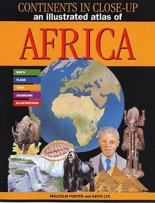 An Illustrated Atlas of Africa (Continents in Close-up), Malcolm Porter, Good Co
