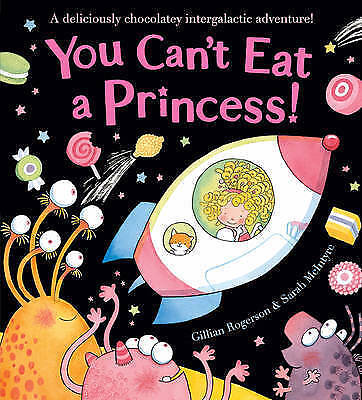 You Can't Eat a Princess!, Gillian Rogerson, New