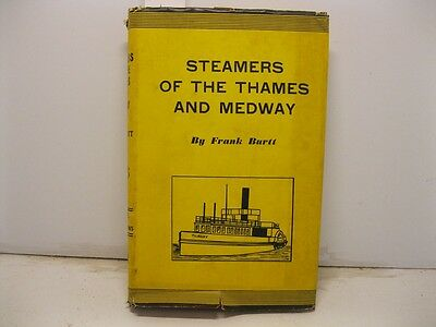 BURTT Frank, Steamers of the Thames and Medway